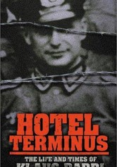 Hôtel Terminus: The Life and Times of Klaus Barbie