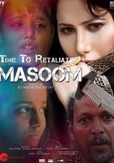 Time To Retaliate: MASOOM