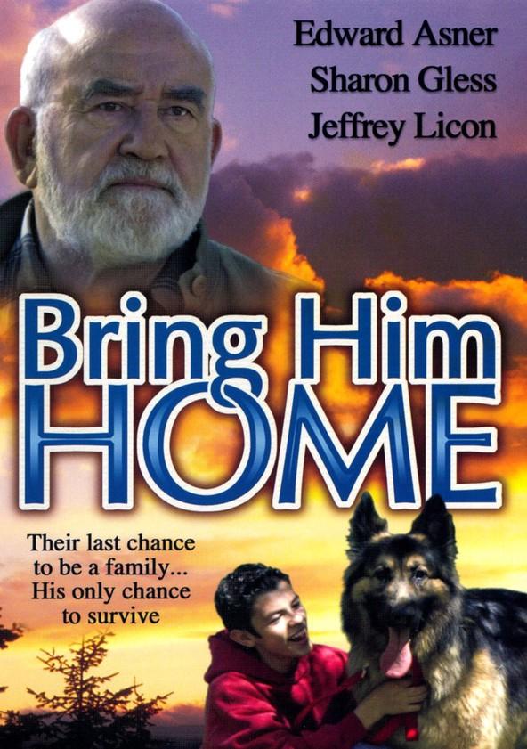 Bring Him Home Movie Watch Streaming Online