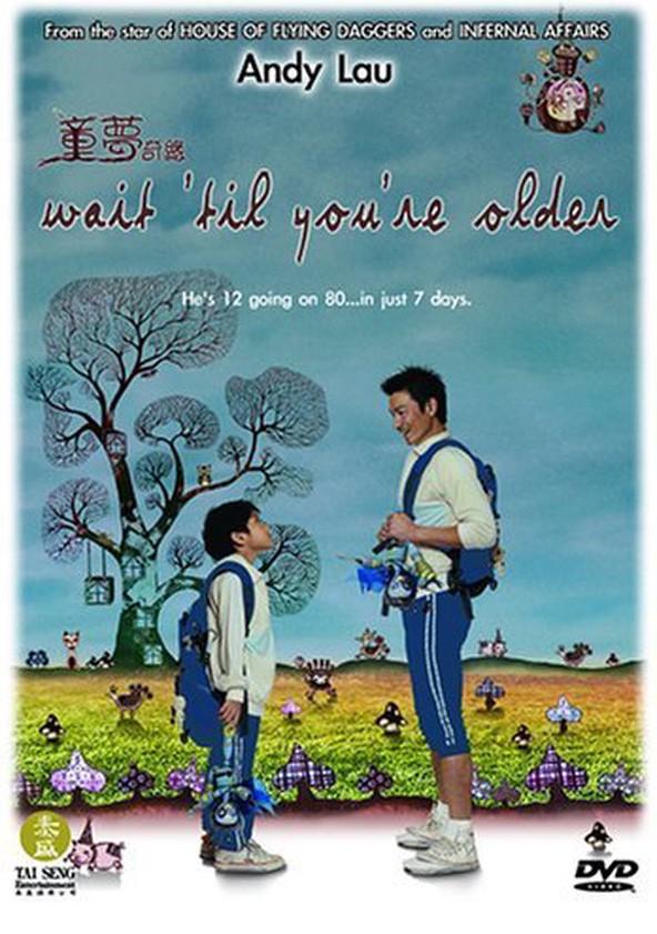 Wait 'Til You're Older
