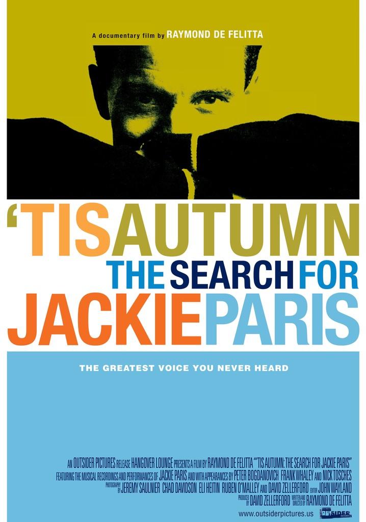 'Tis Autumn: The Search for Jackie Paris