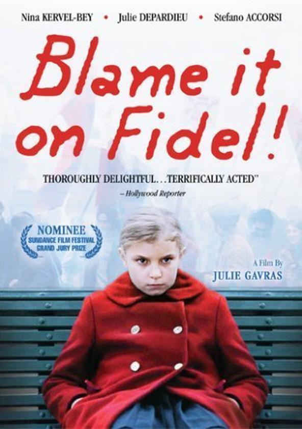 Blame It on Fidel!