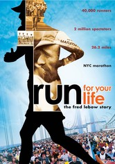 Run for Your Life: The Fred Lebow Story