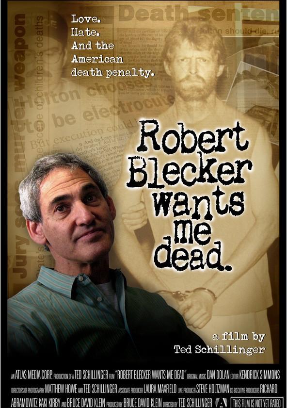 Robert Blecker Wants Me Dead