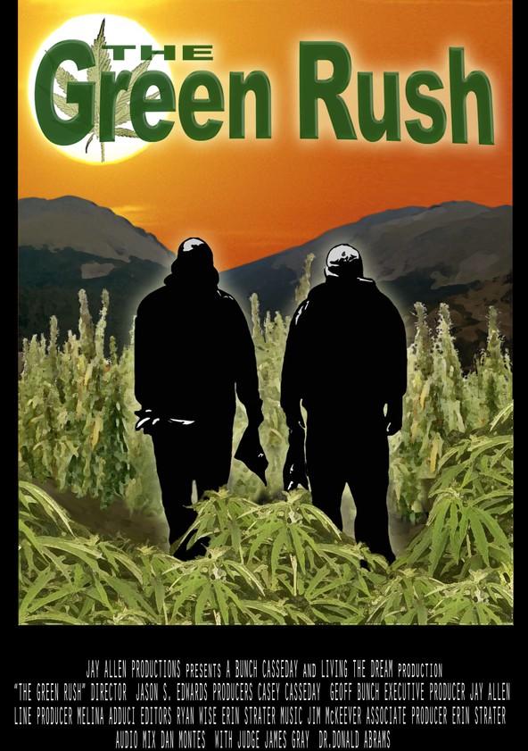 The Green Rush