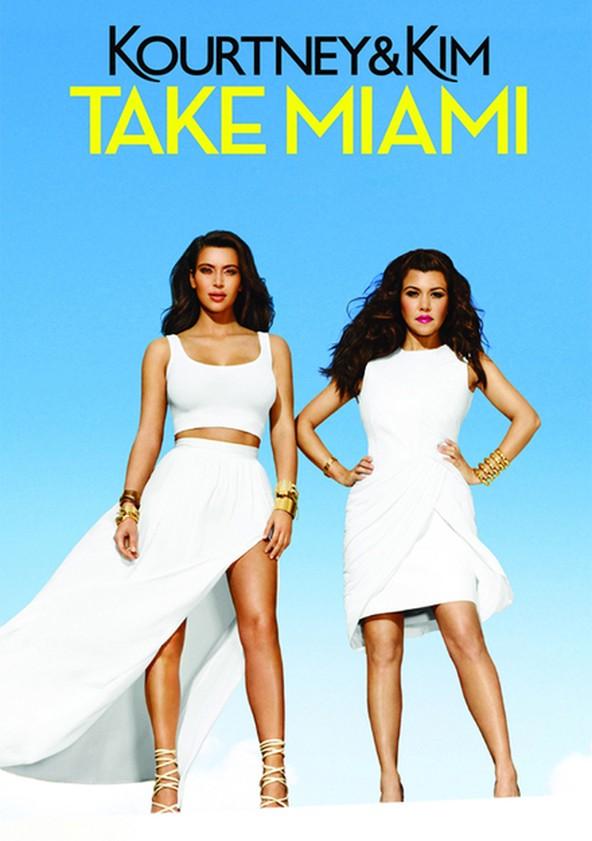 Kourtney and Khloé Take Miami