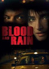 La sangre y la lluvia