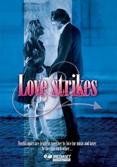 Love Strikes