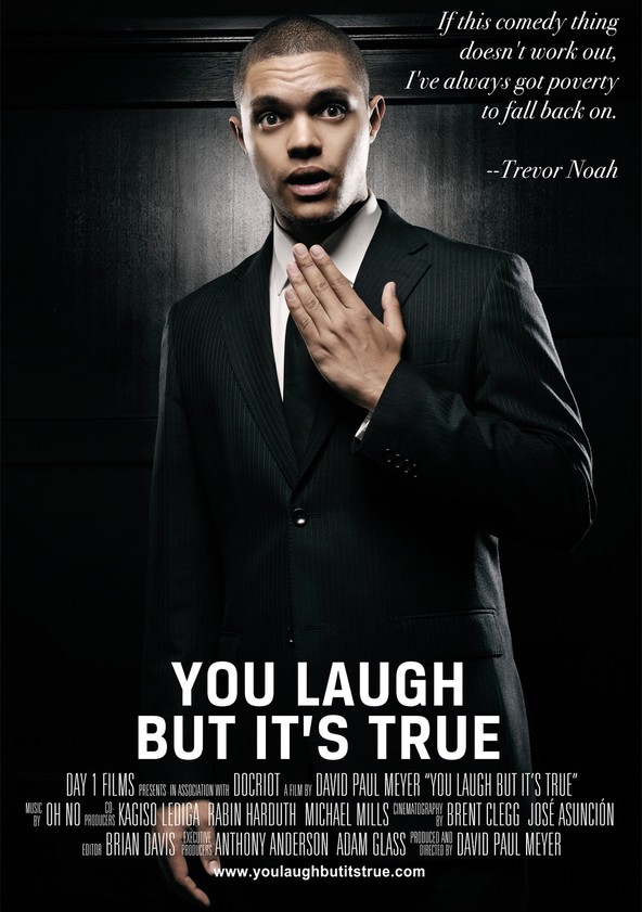 Trevor Noah: You Laugh But It's True