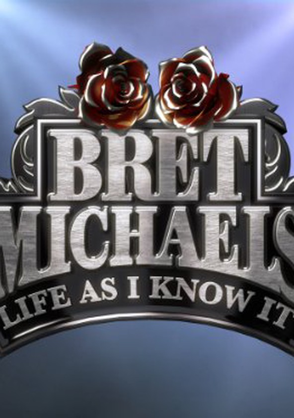 Bret Michaels: Life As I Know It