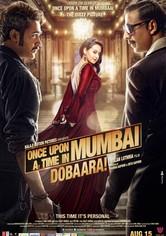 Once Upon ay Time in Mumbai Dobaara!