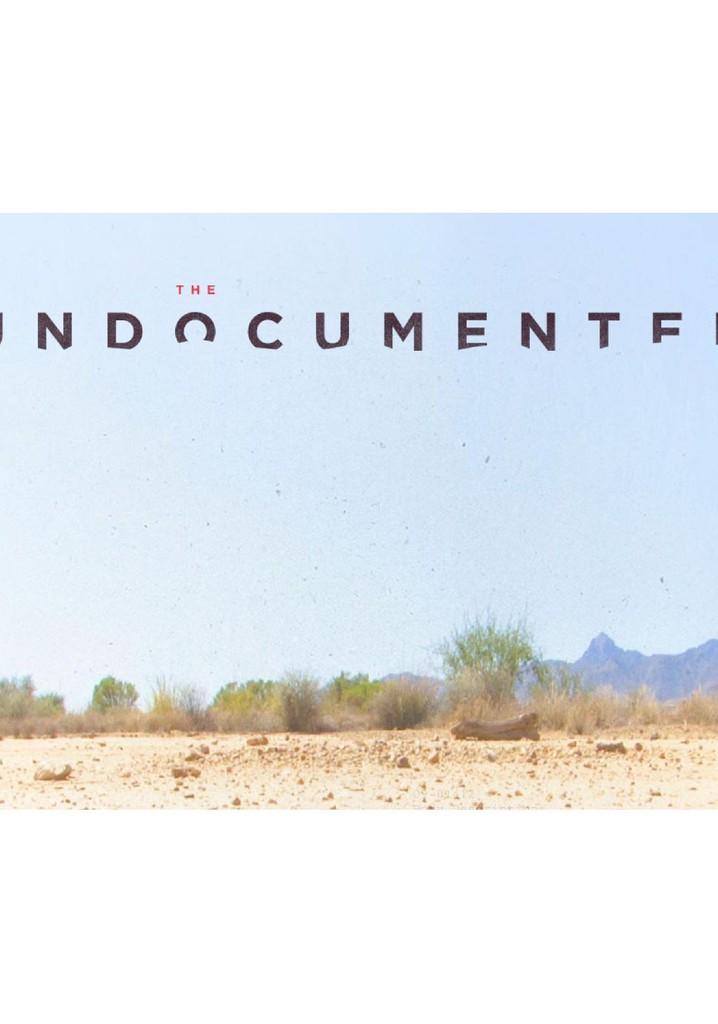 The Undocumented