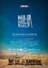Mile... Mile & A Half