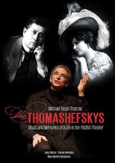 Michael Tilson Thomas: The Thomashefskys