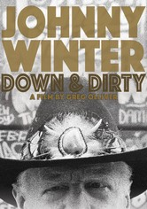 Johnny Winter: Down & Dirty