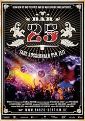 Bar25 - Tage ausserhalb der Zeit