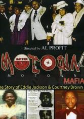 Motown Mafia: The Story of Eddie Jackson and Courtney Brown