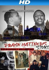 The Frank Matthews Story