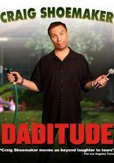 Craig Shoemaker: Daditude