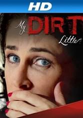My Dirty Little Secret