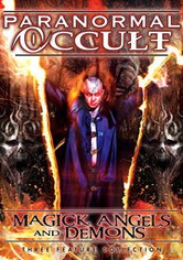 Paranormal Occult: Magick, Angels, and Demons