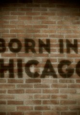 Born In Chicago