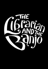 The Librarian and The Banjo