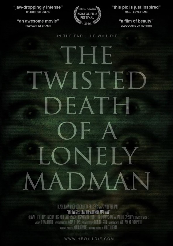 The Twisted Death of a Lonely Madman