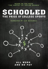 Schooled: The Price of College Sports