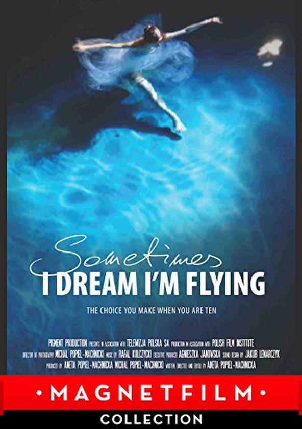 Sometimes I Dream I'm Flying