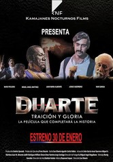 Duarte, Traición y Gloria