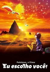 Pokémon O Filme - Escolho-te a Ti!