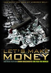 Let's make Money - Wir machen Geld