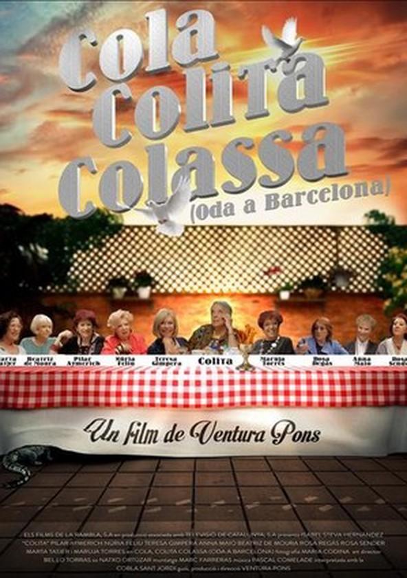 Cola, Colita, Colassa (Oda a Barcelona)