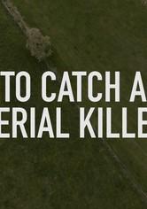To Catch a Serial Killer with Trevor McDonald