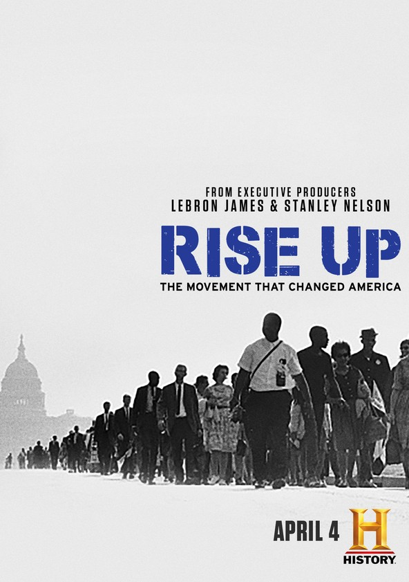Rise Up: The Movement that Changed America
