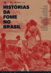 Histories of Hunger in Brazil