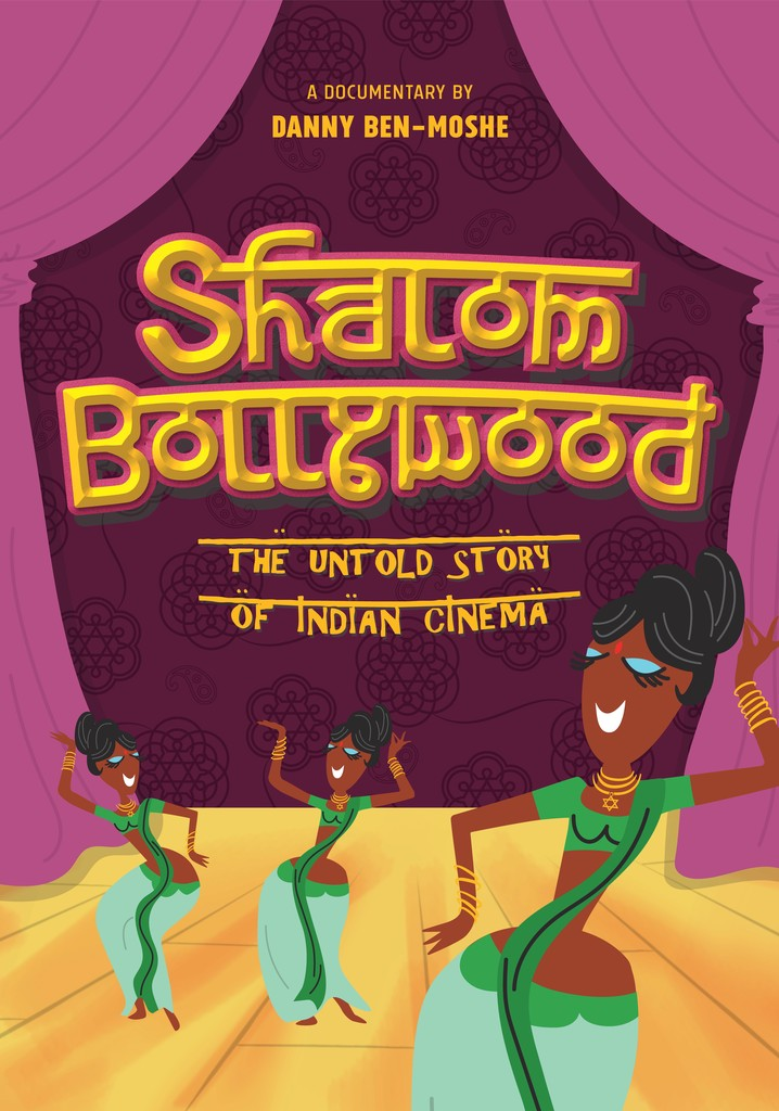 Shalom Bollywood: The Untold Story of Indian Cinema