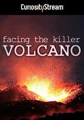 Facing The Killer Volcano