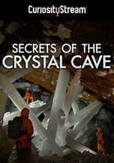 Naica: Secrets Of The Crystal Cave