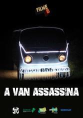 A Van Assassina