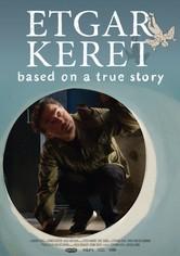 Etgar Keret: Based on a True Story