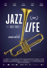 Jazz: The Only Way of Life