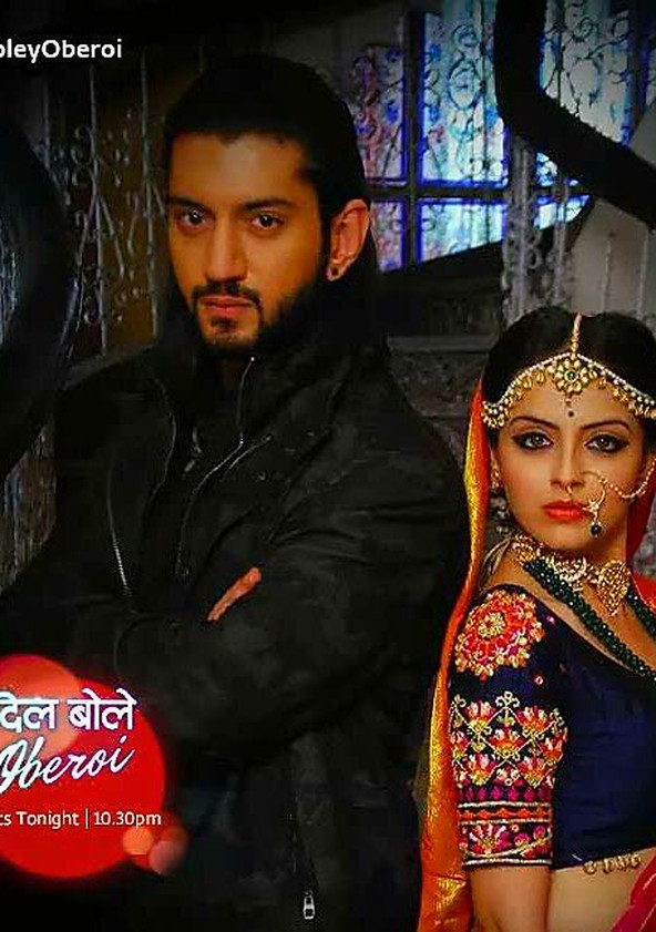 Dil Boley Oberoi Streaming Tv Show Online