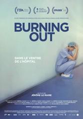 Burning Out, dans le ventre de l'hôpital