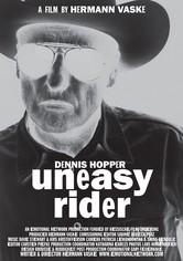 Dennis Hopper : uneasy rider