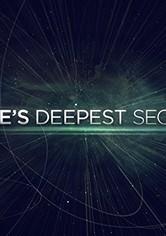 Space's Deepest Secrets