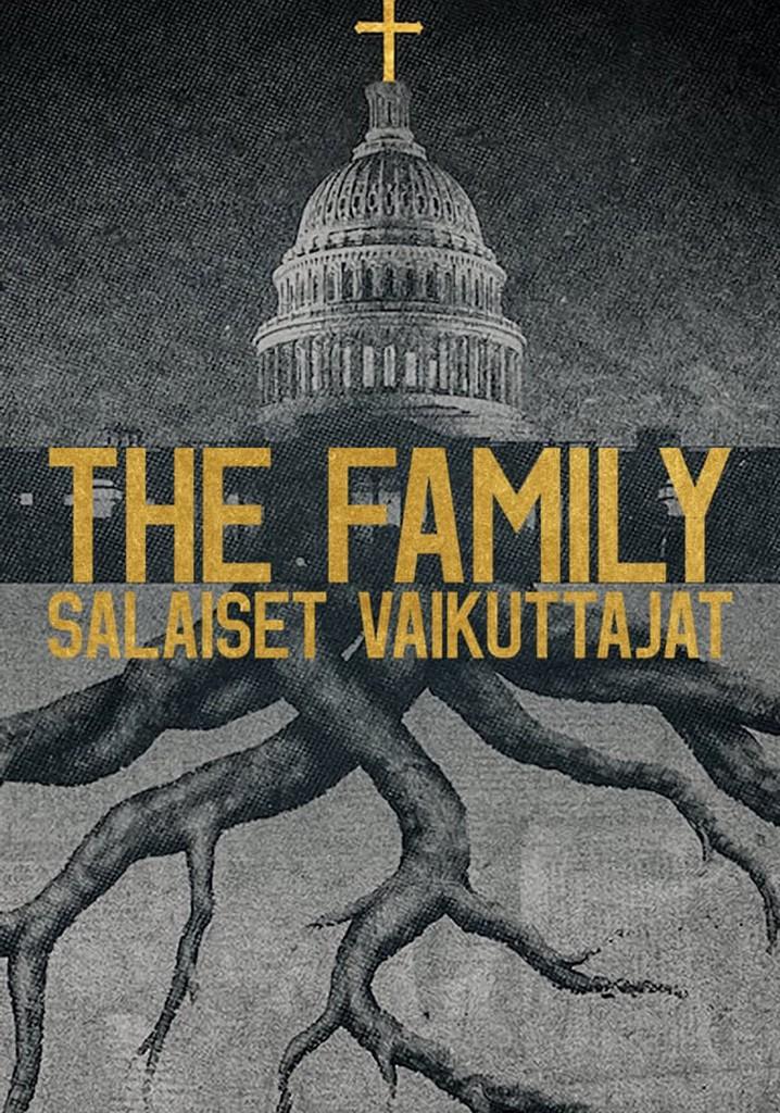 The Family: Salaiset vaikuttajat