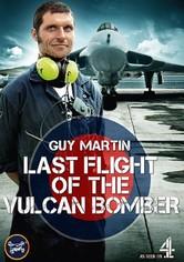 Guy Martin Last Flight of the Vulcan Bomber