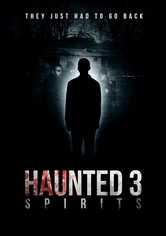 Haunted 3: Spirits